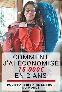 Comment j'ai économisé 15 000 euros en 2 ans pour partir faire le tour du monde