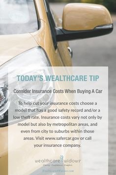 Today's Wealthcare Tip for #Widows: Consider Insurance Costs When Buying a Car