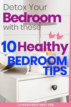 Is it possible to detox your bedroom? Here are 10 tips for detoxing your bedroom and making it a healthy room that you will enjoy. Ways To Stay Healthy, Healthy Living Tips, Healthy Tips, Natural Bedroom, Green Living Tips, Detox Tips, Natural Lifestyle, Diy Cleaning Products, Natural Living