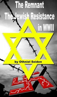 The Remnant - Stories of the Jewish Resistance in WWII (Boomer Book Series) by Othniel J. Seiden, http://www.amazon.com/gp/product/B0017Y914Y/ref=cm_sw_r_pi_alp_cXQUpb0DP2G57