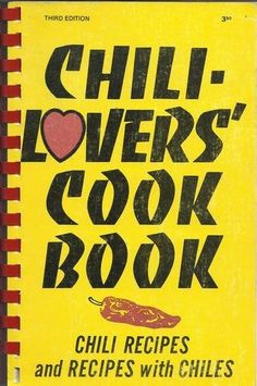 CHILI-LOVERS COOK BOOK by Al and Mildred Fisher (1981), http://www.amazon.com/dp/B000H1G6IW/ref=cm_sw_r_pi_dp_xq6wrb0ZPGZ8C