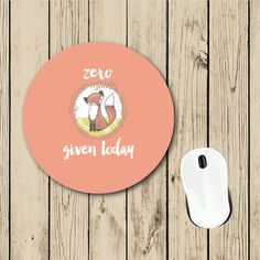 Zero Fox Given Today Mousepad  Round by foxandcloverboutique