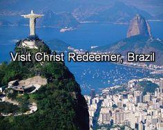 visit Christ Redeemer, Brazil