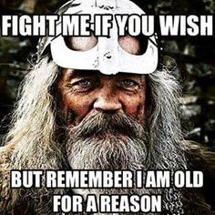 Respect your elders....