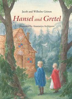 Hansel and Gretel - Classic books for children