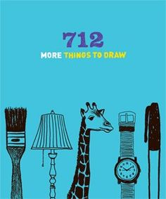 712 More Things to Draw (Chronicle Books)