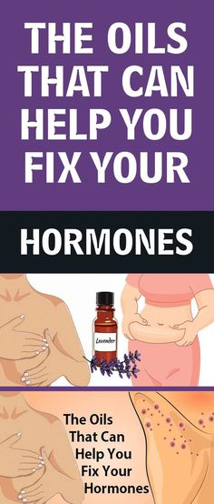 THE OILS THAT CAN HELP YOU FIX YOUR HORMONES  Hormones are compounds in the human body that regulate the activity of cells and tissues in various organs. In order to have good health and a feel well-being the hormones produced by your