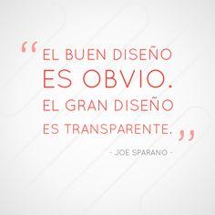 #joesparano #disenoindutrial #disenografico #frases #frasesdediseno #quotes