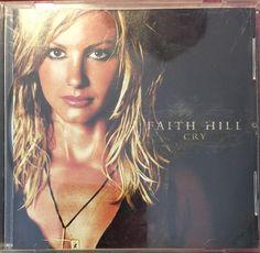 """FAITH HILL: """"Cry""""  by Faith Hill (CD, Oct-2002, Warner Bros.)    eBay"""