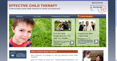 Effective Child Therapy - The Society for Clinical Child and Adolescent Psychology has developed an excellent web site that reviews evidence based mental health treatments for children and adolescents.