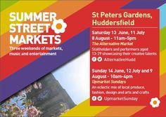 Summer Street Markets - this weekend 11/12 July in Huddersfield