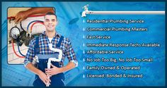 Jim's Plumbing  have an professional plumbers available 24 hours a  day, 7 days week, and the capacity to be at your home or business.