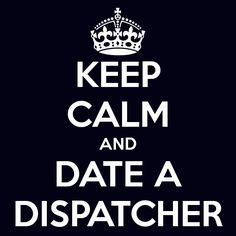 Date a dispatcher