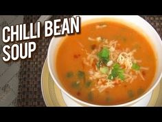 Chilli Bean Soup Recipe - How To Make Kidney Bean Soup - Monsoon Special - Rajshri Rewinds - Ruchi Kidney Bean Soup, Kidney Beans, Bean Soup Recipes, Healthy Soup Recipes, How To Make Chilli, Quick And Easy Soup, Soup And Salad, Monsoon, Curry