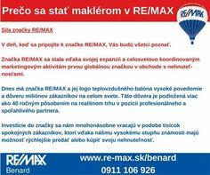 Prečo sa stať realitným maklérom v RE/MAX?  Ak ste súčasťou realitnej siete RE/MAX, ľudia Vás poznajú. RE/MAX pôsobí na realitnom trhu už viac ako 40 rokov.  Ak Vás zaujímajú podrobnosti, kontaktujte nás >> http://goo.gl/ij3OTf  www.re-max.sk/benard  #REMAXBenard #podnikanie #maklér #nehnuteľnosti