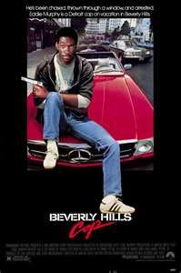 Beverly Hills Cop - I saw this movie like 5 times because school was snowed out for almost a month and it was the only thing showing at the local movie theater!