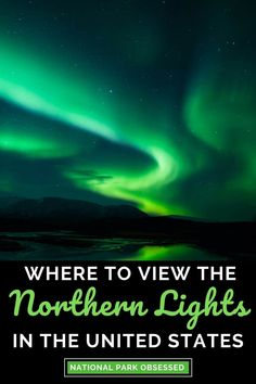Would you like to see the Aurora Borealis in the United States? Check out the best National Parks to see the Northern Lights in the USA. northern lights usa where to see northern lights in usa where to see the northern lights in usa can you see the northern lights in the united states northern lights in north dakota best place to see northern lights in north america northern lights united states glacier national park northern lights denali North Cascades northern lights in usa Usa Travel Guide, Travel Usa, Travel Tips, Travel Guides, Places To Travel, Travel Destinations, Vacation Places, Vacation Rentals, Vacation Trips