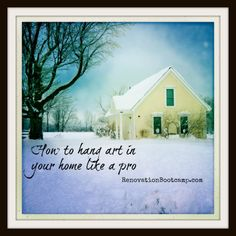 Hang your art like a pro: not too high, not too low and the right proportions for your space. Learn how at RenovationBootcamp.com