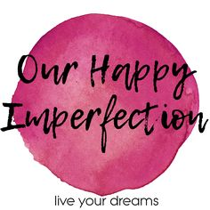 our happy imperfection blog for women, moms, pcos
