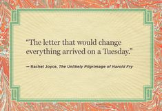 "Intriguing First lines of the novels:  ""The Unlikely Pilgrimage of Harold Fry"", by Rachel Joyce"
