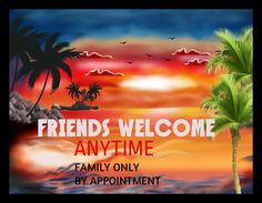 Friends Welcome Family appointment only } RUSTIC PRIMITIVE { BEACH SIGN / PLAQUE #ArtsCraftsMissionStyle