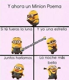 Si tu fueras la luna Minions Fans, Minion Meme, Funny Quotes, Funny Memes, Hilarious, Minion Poemas, Pokemon, Spanish Humor, Spanish Quotes