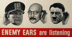 Enemy Ears are Listening, American, 1942.