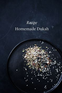 Dukah | Sunday Suppers    Ingredients |  1/2 cup almonds  3 tbsp pistachio nuts  3 tbsp coriander seeds  3 tablespo...