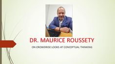 News Videos & more -  DR  MAURICE ROUSSETY, ON CROWDRISE LOOKS AT CONCEPTUAL THINKING - #Donate and #support great #Crowdfunding Campaings #Music #Videos #News Check more at https://rockstarseo.ca/dr-maurice-roussety-on-crowdrise-looks-at-conceptual-thinking-donate-and-support-great-crowdfunding-campaings/