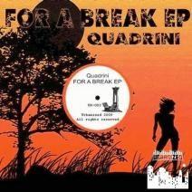 Quadrini - For A Break (UR003)  http://www.beatport.com/release/for-a-break-ep/215877