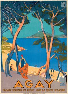 Vintage Travel Poster by Roger Broders: Agay~The French Riviera Retro Poster, Poster Ads, Poster Prints, Graphic Posters, Illustrations Vintage, Illustrations Posters, Vintage Italy, Vintage Art, Vintage Signs