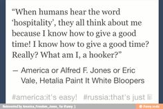 America (Alfred F. Jones) quote from Paint it White movie; Hetalia