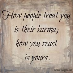 how people treat you quote