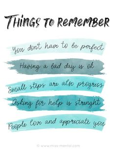 Things to remember when you are having a bad time You dont have to be perfecthaving a bad day is ok small steps are also progress Asking for help is strenght and people love and appreciate you positive quotes and affirmations to improve your mental health Quotes Español, Words Quotes, Best Quotes, Reminder Quotes, Self Reminder, Quotes Images, Inspiring Quotes, Funny Quotes, Care Quotes
