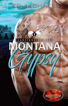 Brotherhood Protectors: Montana Gypsy (Kindle Worlds Novella) (Guardians of Hope Book Navy Seals, Elmo, Scandal, Comebacks, Montana, Kindle, Gypsy, Ebooks, Survival