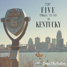 Top Five Things To Do in Kentucky