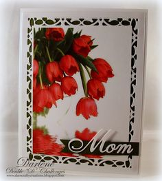 Dar's Crafty Creations: Double D - Happy Mother's Day / Happy Birthday!