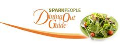 SparkPeople - Dining Out Guide via @SparkPeople