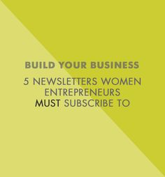 Betty Red Design | 5 Newsletters Women Entrepreneurs MUST subscribe to