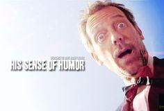 Reason 47: His sense of humor.