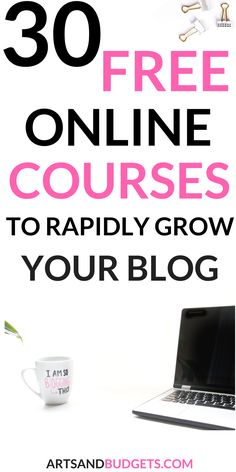 top free online courses to grow your blog