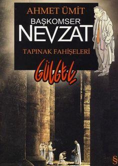 ahmet ümit-Baskomser Nevzat_Tapinak Fahiseleri Inspirational Books, Authors, Literature, Literatura, Writers