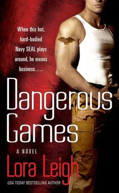 Dangerous Games (Tempting SEALs, #2) Such an amazing book!!!!!