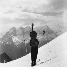 Robert Doisneau, oh you know, just climbing a mountain with a cello strapped to your back.