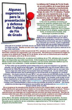 Algunas sugerencias para preparar la defensa y exposición pública de  un Trabajo Fin de Grado en los planes de estudio derivados de la Reforma de Bolonia