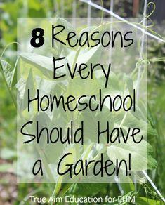 8 Reasons Every Homeschool Should Have a Garden! - Enchanted Homeschooling Mom