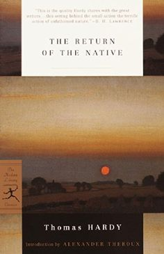 The Return of the Native (Modern Library Classics) by Thomas Hardy http://www.amazon.com/dp/037575718X/ref=cm_sw_r_pi_dp_.07Hub0AZK14H