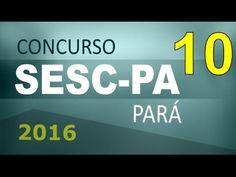 Concurso SESC PA 2016 Pará Informática # 10 - Cargos nível médio e superior