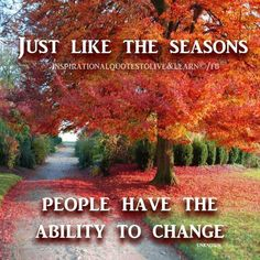 Exceptional Motivational And Inspirational Quotes About Life. People Can Change.