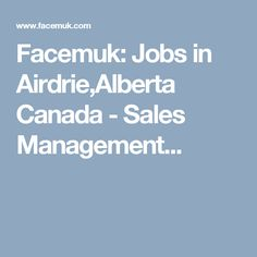 facemuk jobs in airdriealberta canada sales management